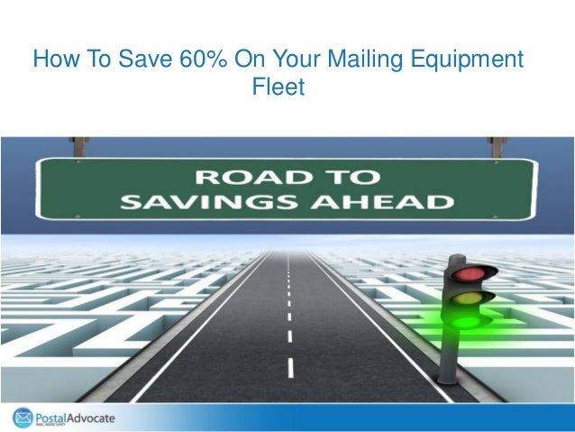 How To Save 60% On Your Mailing Equipment Fleet