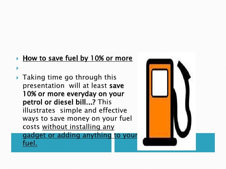 How To Save Fuel By M M Organisation 08 02 2011