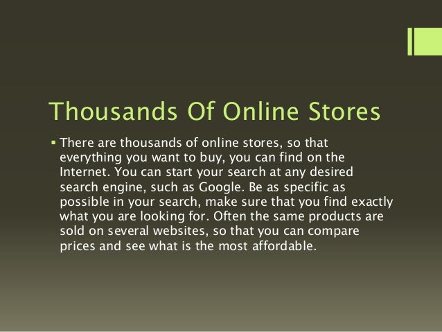 E-Commerce Website  Once you have found websites that sell what you are looking for, check BaganMart.com or similar websi...