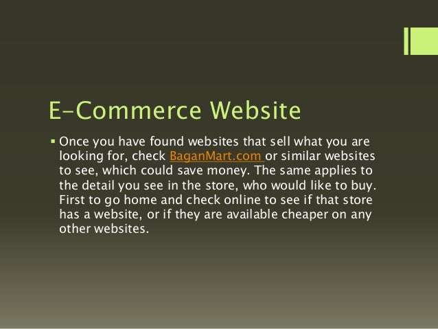 Easy To Shop  The great thing about shopping online is that many sites allow users to rate each product so that you can d...