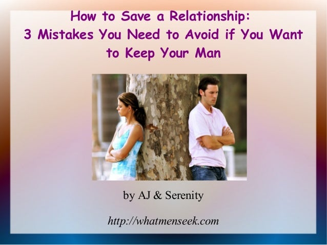 How To Keep A Man Wanting You