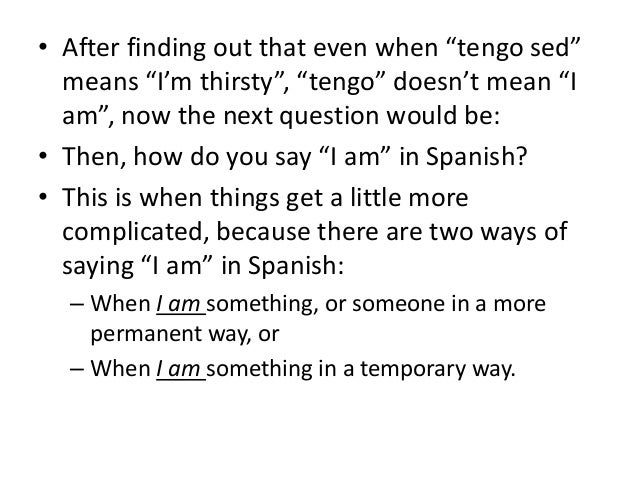 How to say is someone there in spanish