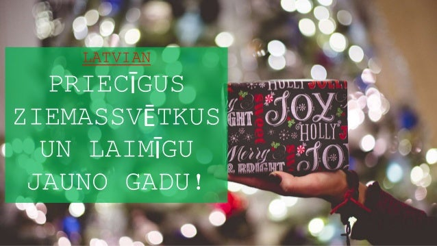 latvian priecgus ziemassvtkus un laimgu jauno gadu - How To Say Merry Christmas