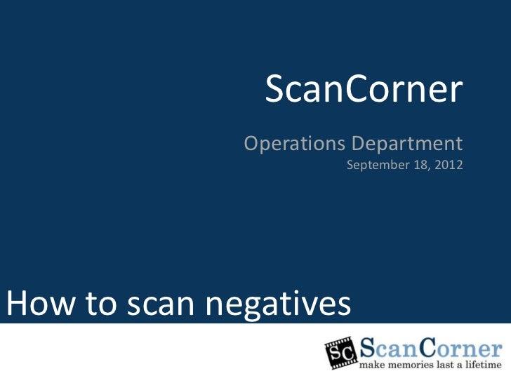 ScanCorner                ScanCorner                      Marketing Department              Operations Department         ...