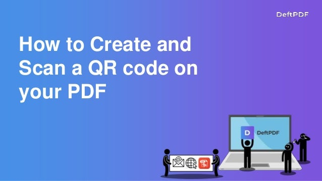 How to Create and Scan a QR code on your PDF