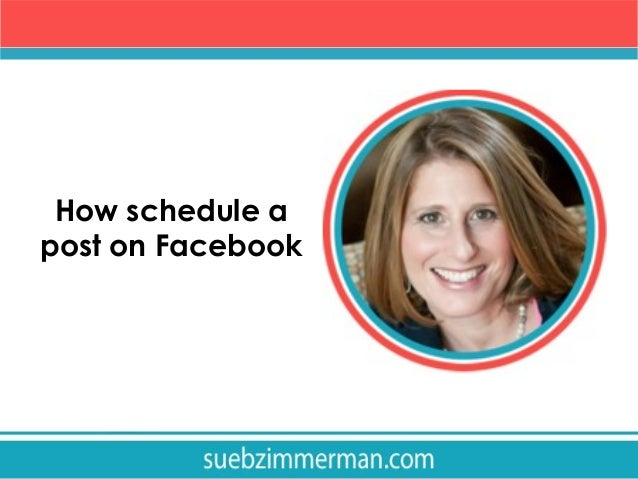 How schedule a post on Facebook