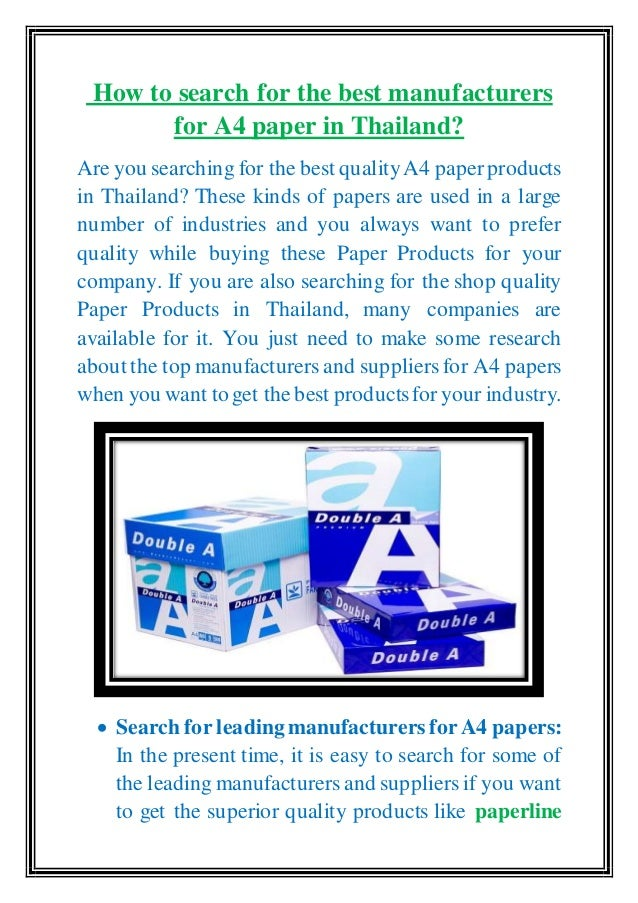 How to search for the best manufacturers for a4 paper in