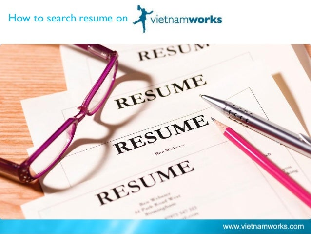 How to search resume on Ho Chi Minh City: 66%