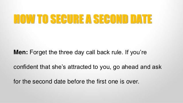 when should a guy ask for a second date