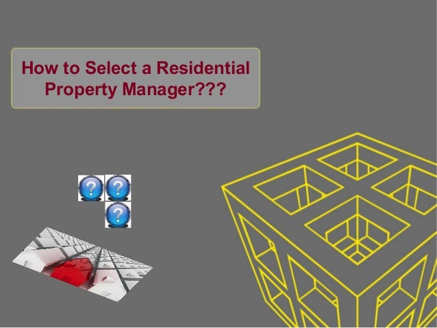 How to Select a Residential Property Manager???