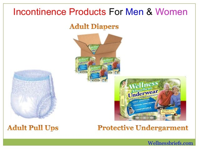 How To Select Incontinence Products For Men Amp Women