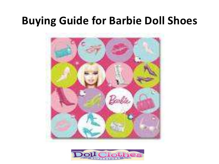 Guide to selecting the correct barbie doll shoes