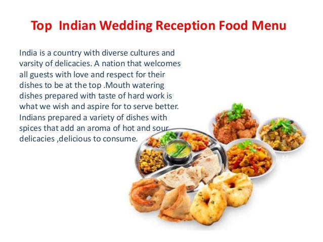 How To Select The Best Indian Food For Wedding