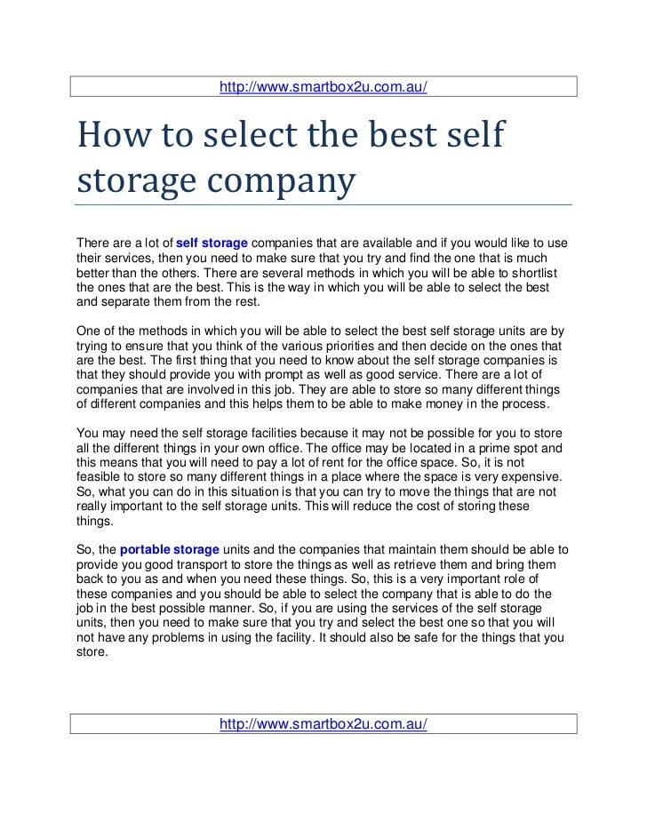 http://www.smartbox2u.com.au/How to select the best selfstorage companyThere are a lot of self storage companies that are ...
