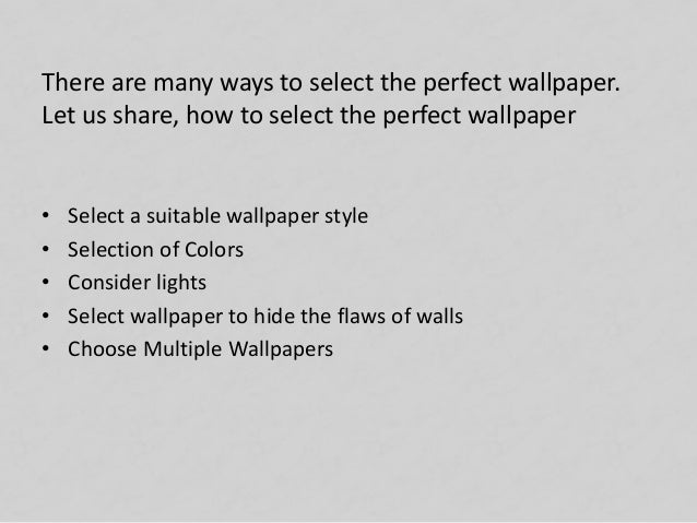 How To Select The Perfect Wallpaper Slide 2