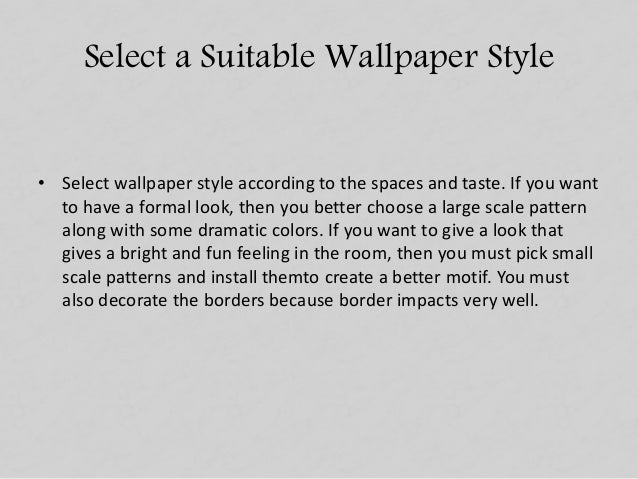 How To Select The Perfect Wallpaper Slide 3