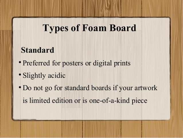 how to select the right foam mounting board