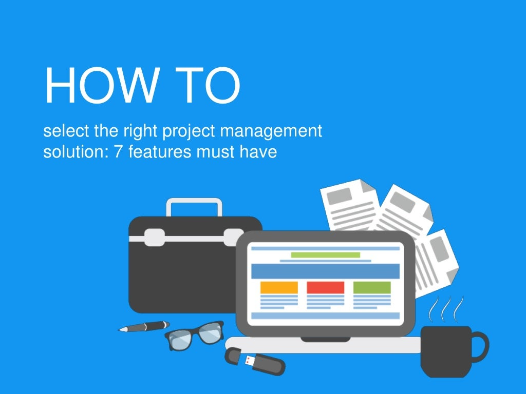 How to select the right project management solution