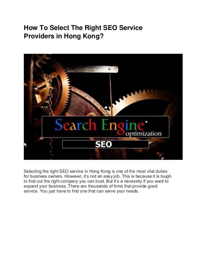 How To Select The Right SEO Service Providers in Hong Kong? Selecting the right SEO service in Hong Kong is one of the mos...