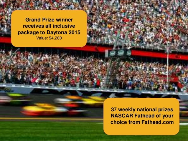 2014 Grand Prize winner AUTO RACING CHALLENGE PRIZES receives all inclusive package to Daytona 2015 Value: $4,200  37 week...