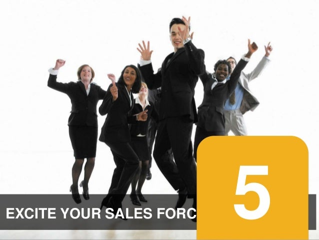 EXCITE YOUR SALES FORCE #promotionslab  5