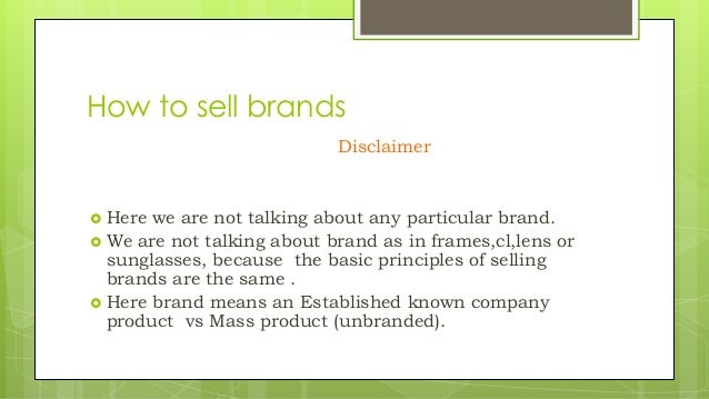 10efb1dec1aa50 How to sell brands Disclaimer  Here we are not talking about any  particular brand. What ...