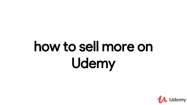 how to sell more on Udemy