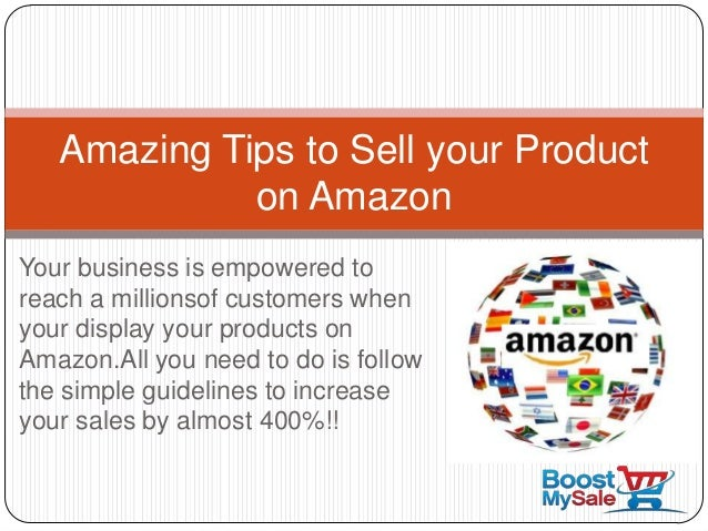 Your business is empowered to reach a millionsof customers when your display your products on Amazon.All you need to do is...