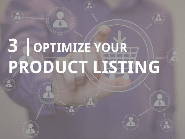 8 3 |OPTIMIZE YOUR PRODUCT LISTING