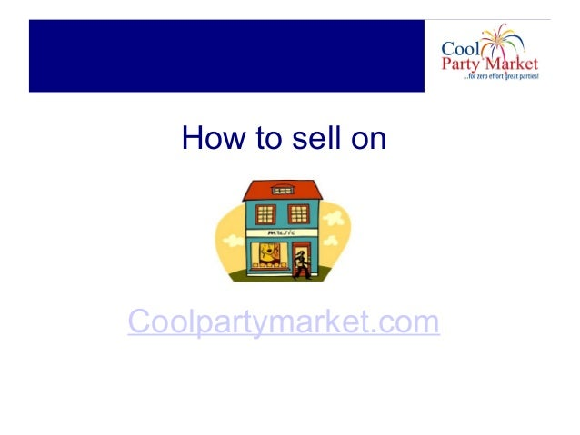 How to sell onCoolpartymarket.com
