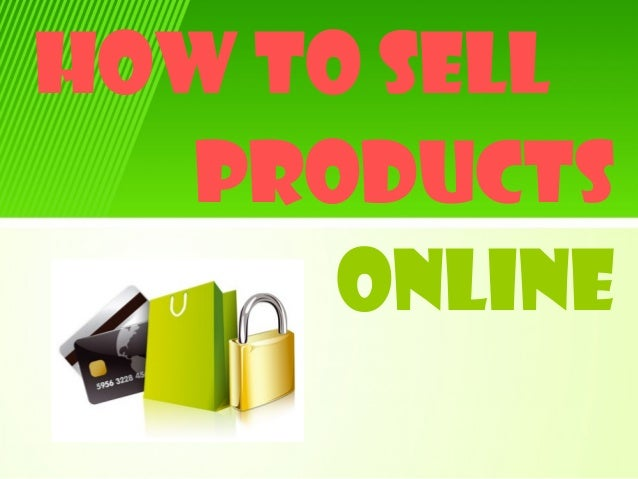 how to sellproductsonline