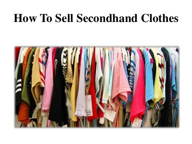 How to sell secondhand clothes How to sell shirts