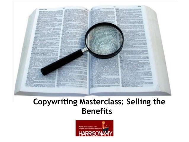 Copywriting Masterclass: Selling the Benefits