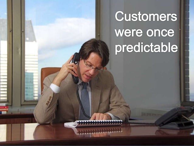 How To Sell to the Unpredictable Customer Slide 2