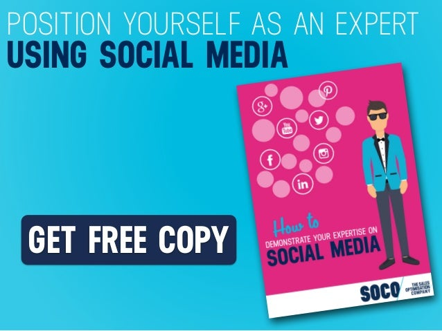 GET FREE COPY POSITION YOURSELF AS AN EXPERT USING SOCIAL MEDIA