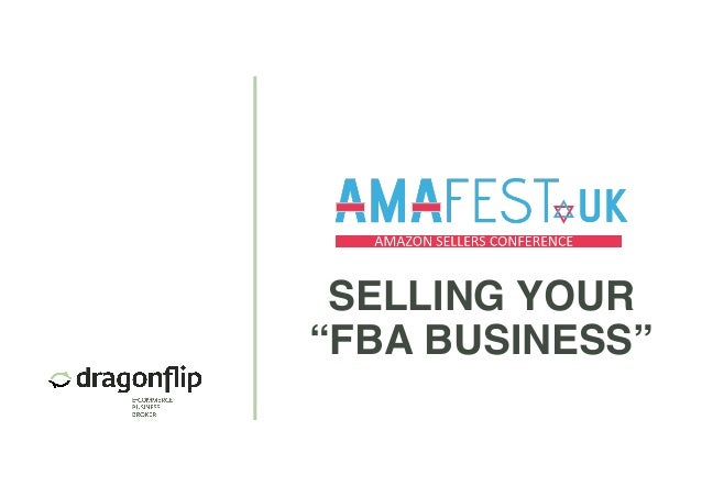 "SELLING YOUR ""FBA BUSINESS"""