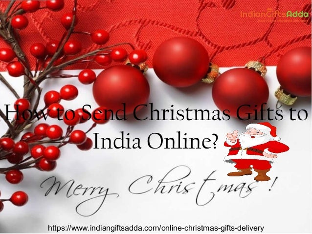 How to Send Christmas Gifts to India Online?