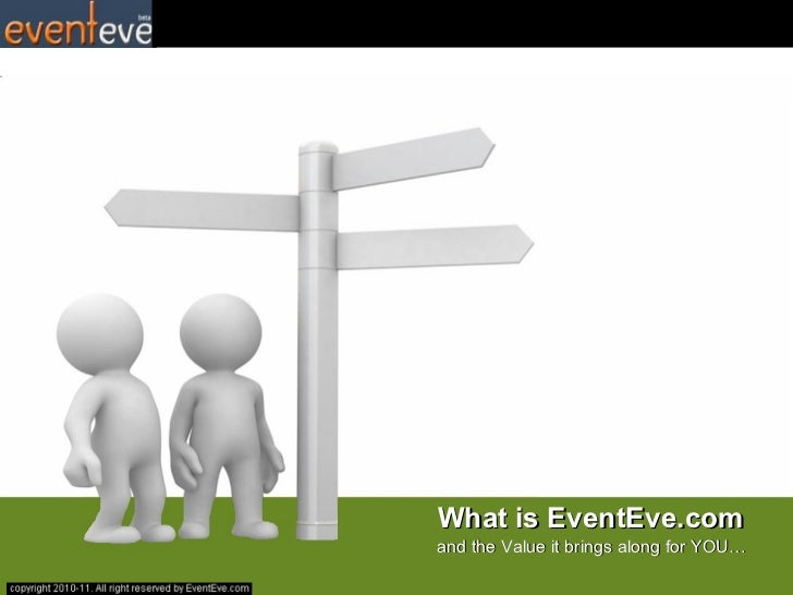 What is EventEve.com and the Value it brings along for YOU…