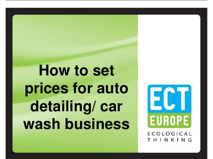 How to set prices for auto detailing/ car wash business