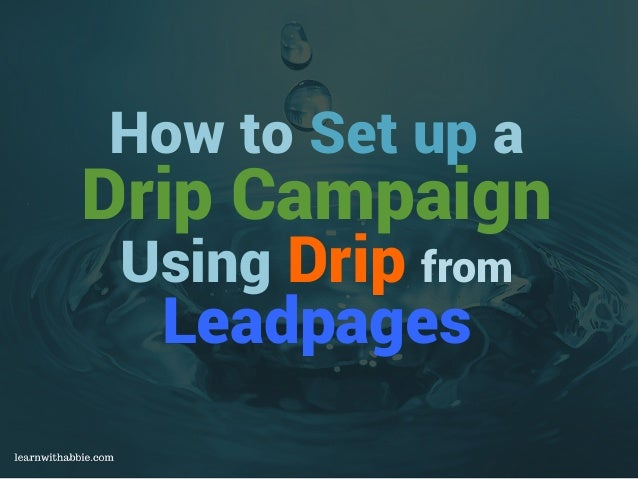 Fascination About Leadpages And Drip