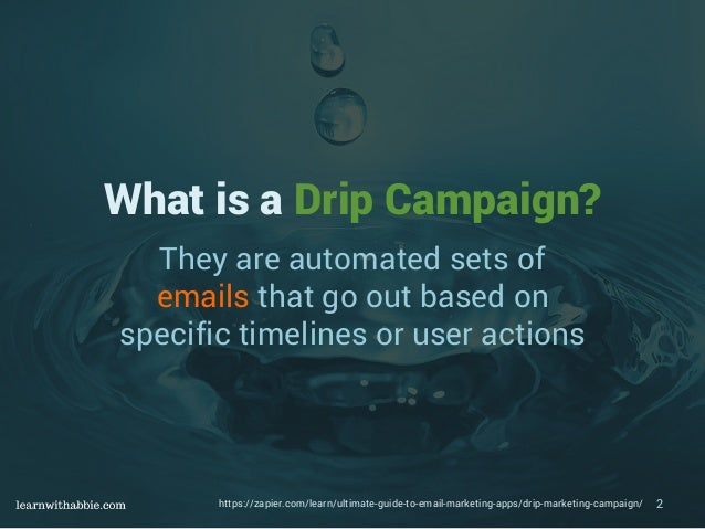 How to set up a Drip Campaign using Drip from Leadpages Slide 2