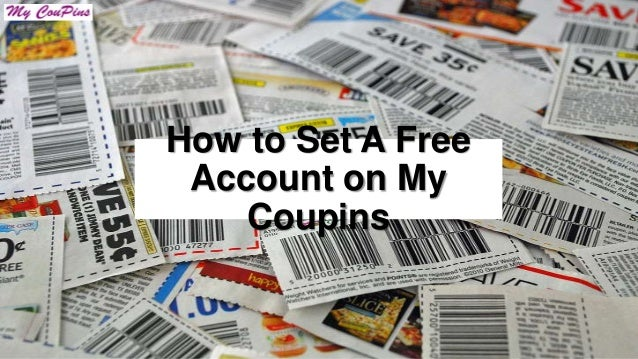How to Set A Free Account on My Coupins