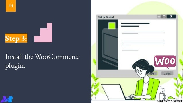 Step 3: Install the WooCommerce plugin. MakeWebBetter 11