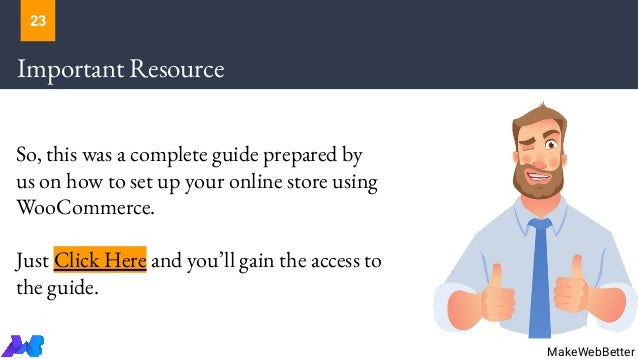 Important Resource So, this was a complete guide prepared by us on how to set up your online store using WooCommerce. Just...
