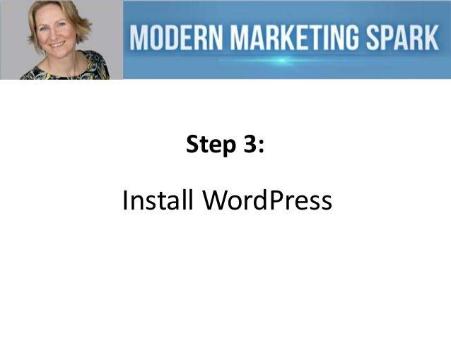 Step 3:  Install WordPress