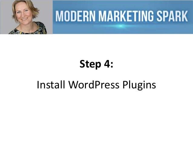 Step 4:  Install WordPress Plugins