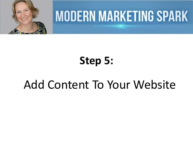 Step 5:  Add Content To Your Website
