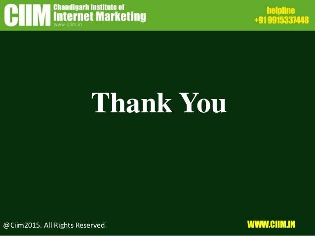 Thank You @Ciim2015. All Rights Reserved WWW.CIIM.IN