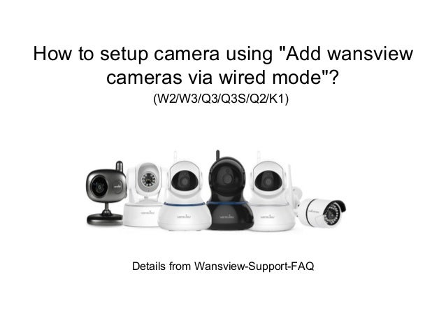 How to setup Wansview cameras using