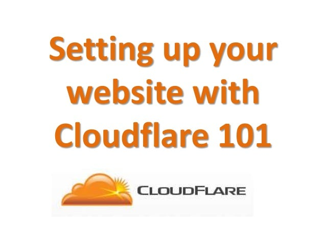 Setting up your website with Cloudflare 101